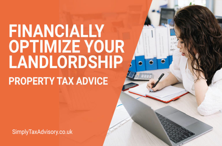 3 Ways to Financially Optimize Your Landlordship: Property Tax Advice London